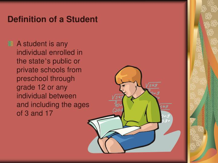 Definition of a Student