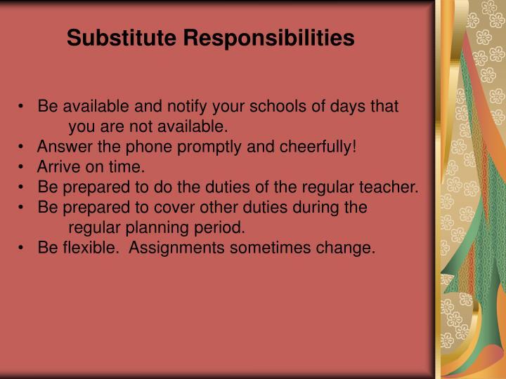Substitute Responsibilities
