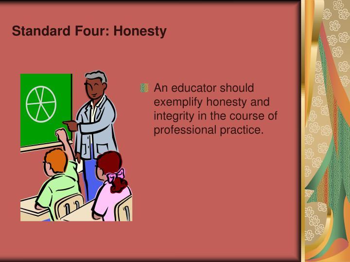Standard Four: Honesty
