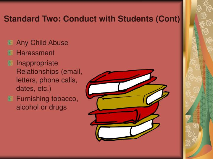 Standard Two: Conduct with Students (Cont)