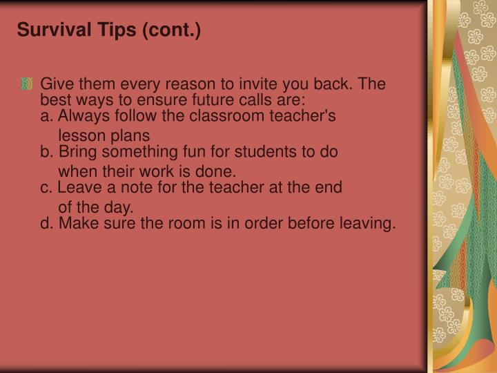 Survival Tips (cont.)
