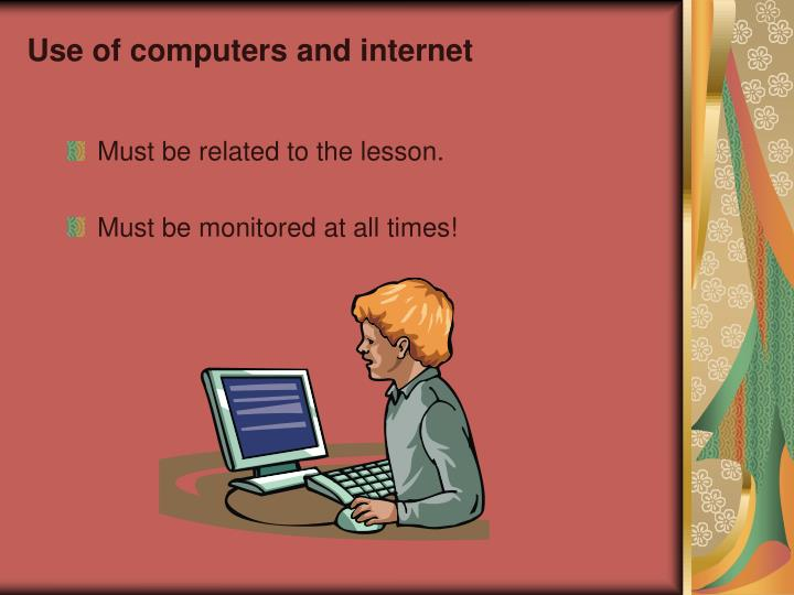 Use of computers and internet
