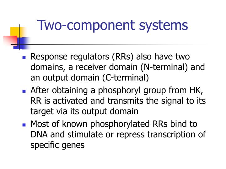 Two-component systems