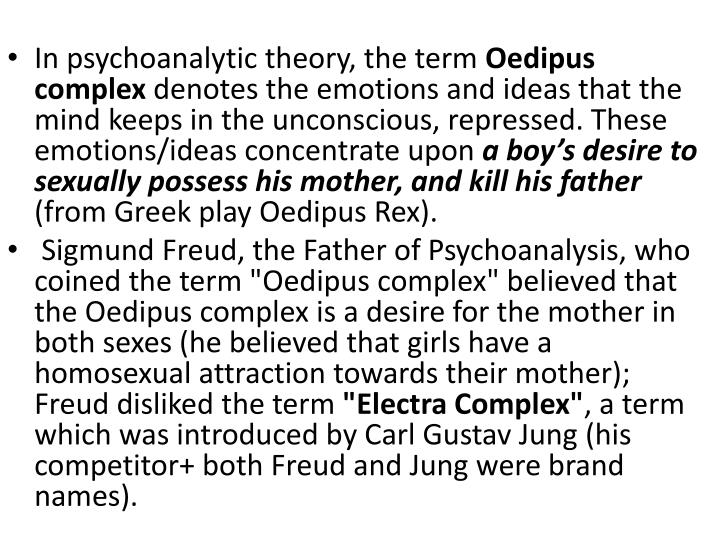 In psychoanalytic theory, the term