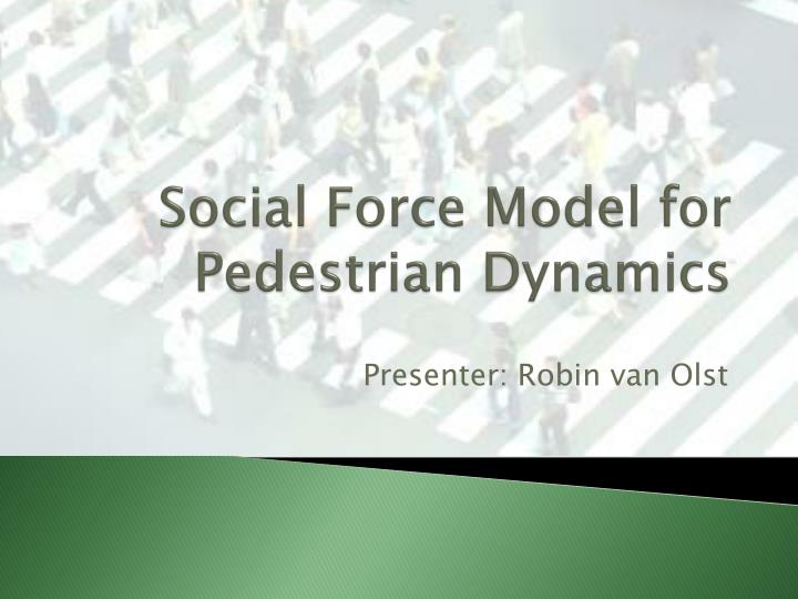 social force model for pedestrian dynamics