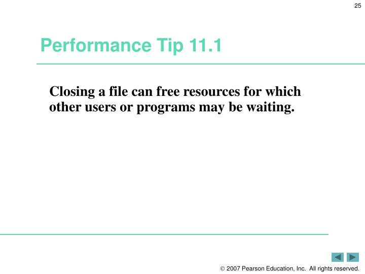 Performance Tip 11.1