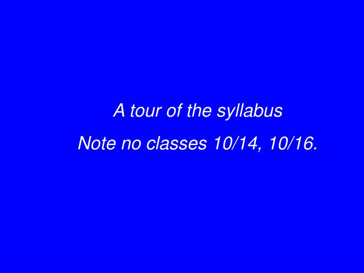 A tour of the syllabus