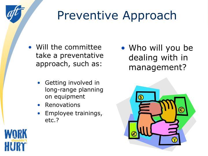 Preventive Approach