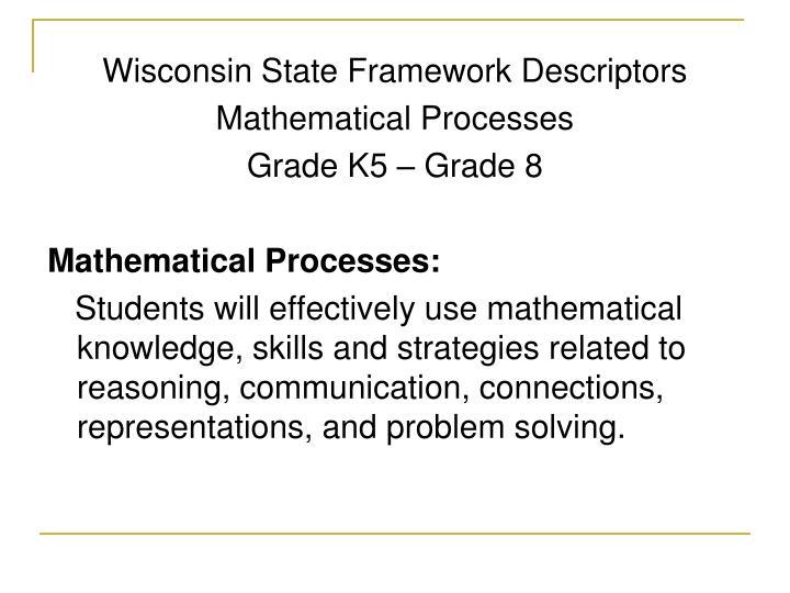 Wisconsin State Framework Descriptors