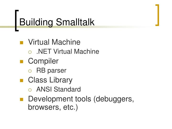 Building Smalltalk
