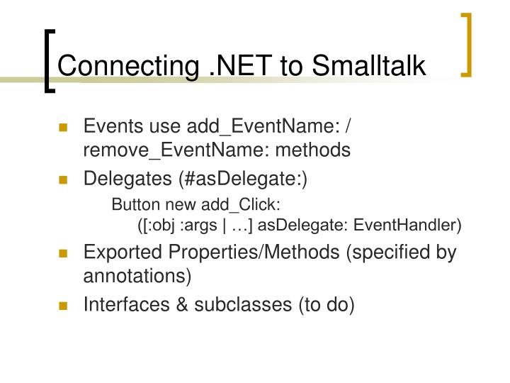 Connecting .NET to Smalltalk