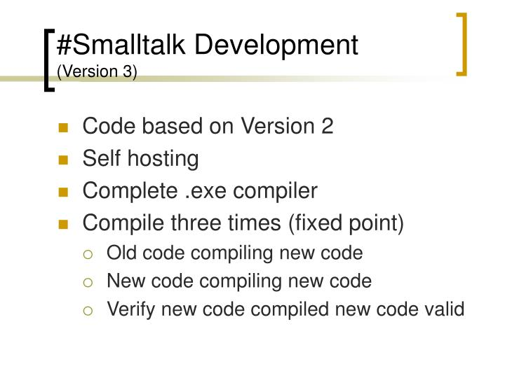 #Smalltalk Development