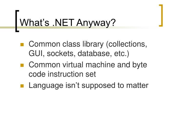 What's .NET Anyway?