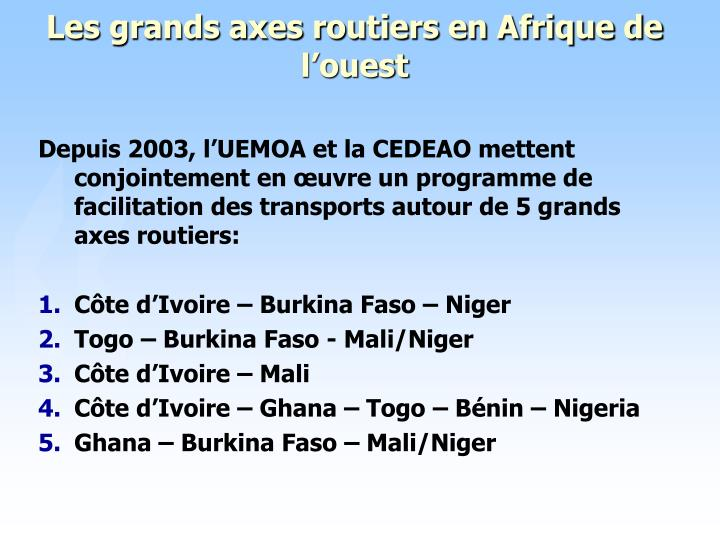 Les grands axes routiers en Afrique de l'ouest