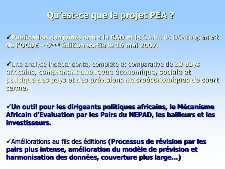 Qu'est-ce que le projet PEA ?