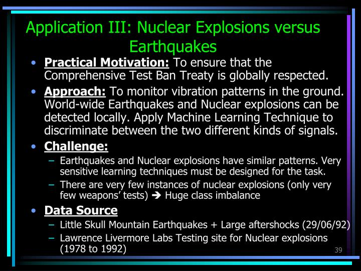 Application III: Nuclear Explosions versus Earthquakes