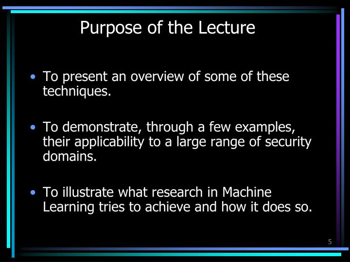 Purpose of the Lecture
