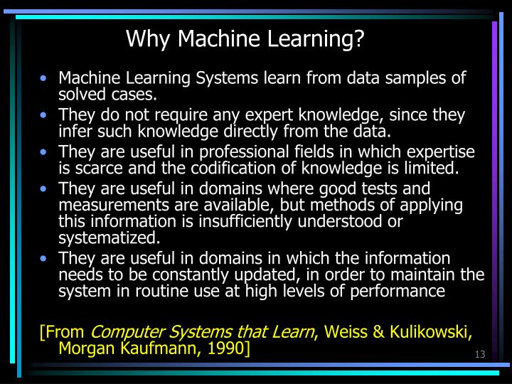 Why Machine Learning?