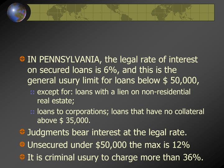 IN PENNSYLVANIA, the legal rate of