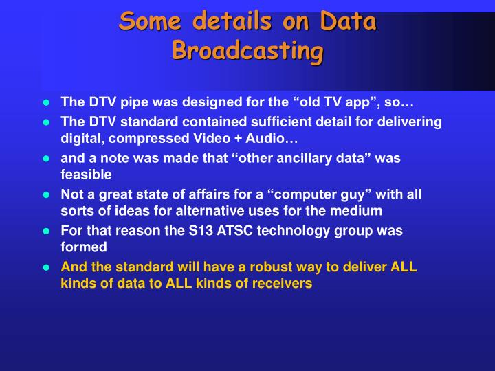 Some details on Data Broadcasting