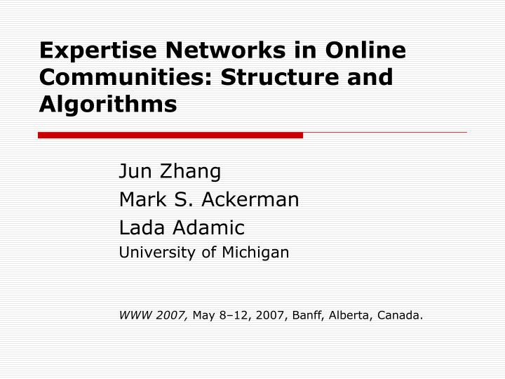 Expertise networks in online communities structure and algorithms