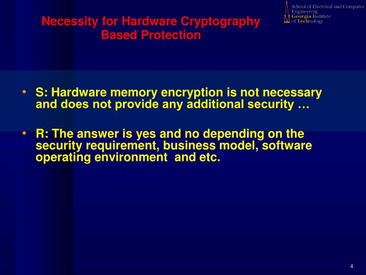 Necessity for Hardware Cryptography