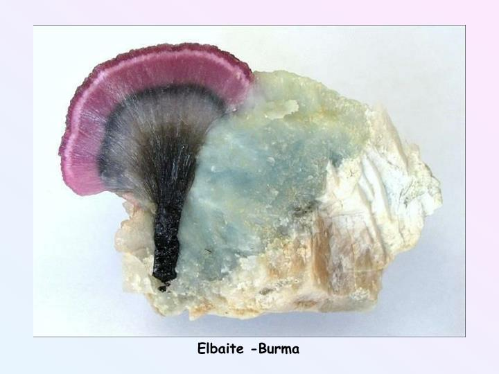 Elbaite -Burma