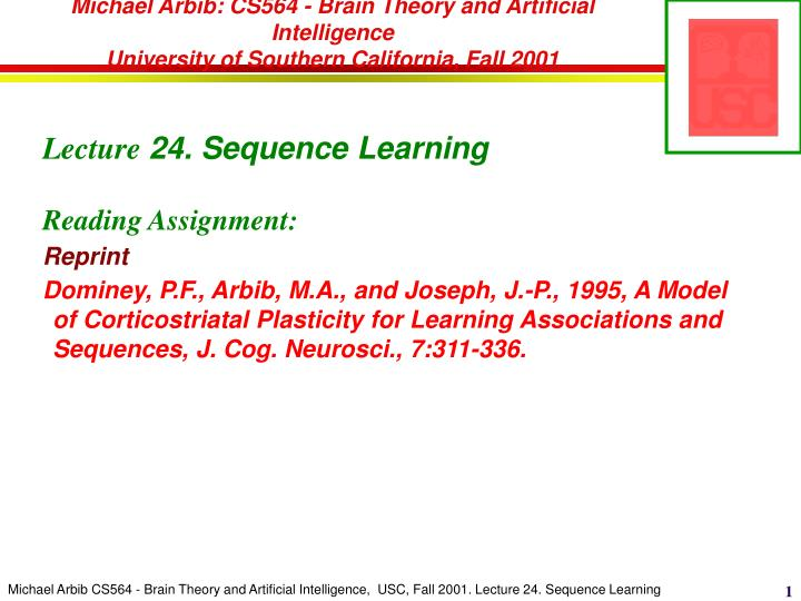 Michael Arbib: CS564 - Brain Theory and Artificial Intelligence