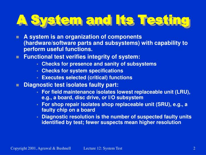 A system and its testing