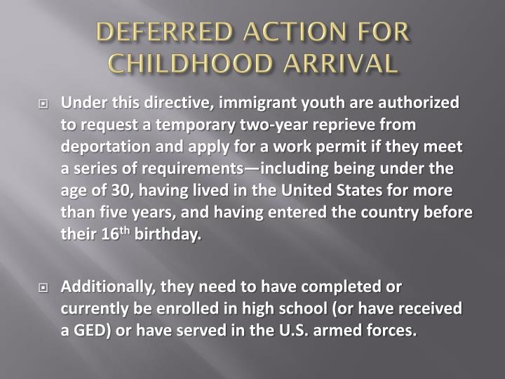 DEFERRED ACTION FOR CHILDHOOD ARRIVAL