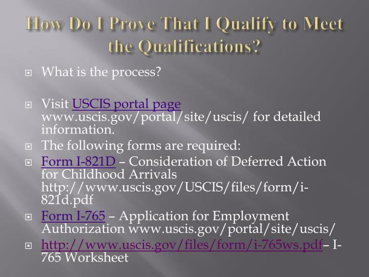 How Do I Prove That I Qualify to Meet the Qualifications?