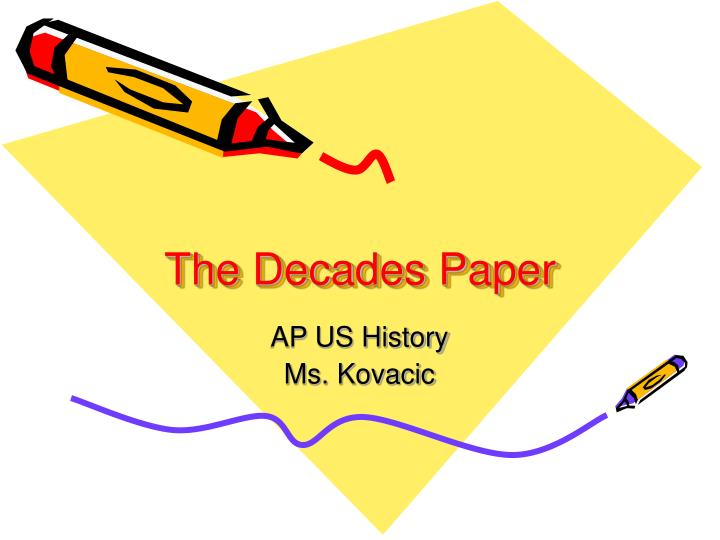 The decades paper