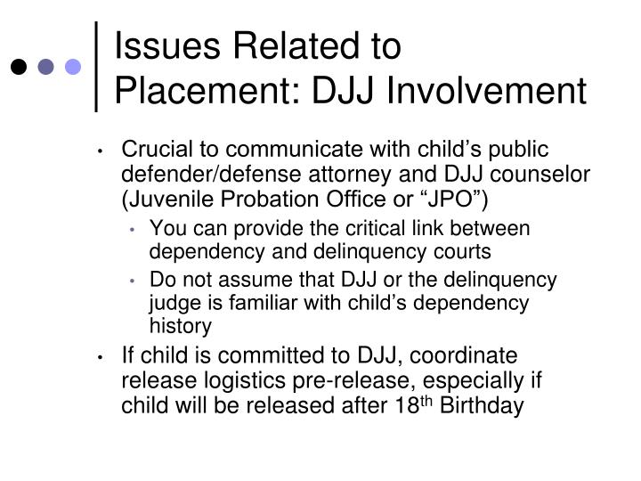 Issues Related to Placement: DJJ Involvement