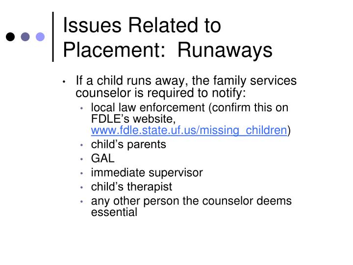 Issues Related to Placement:  Runaways