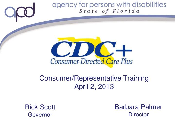 Consumer representative training april 2 2013