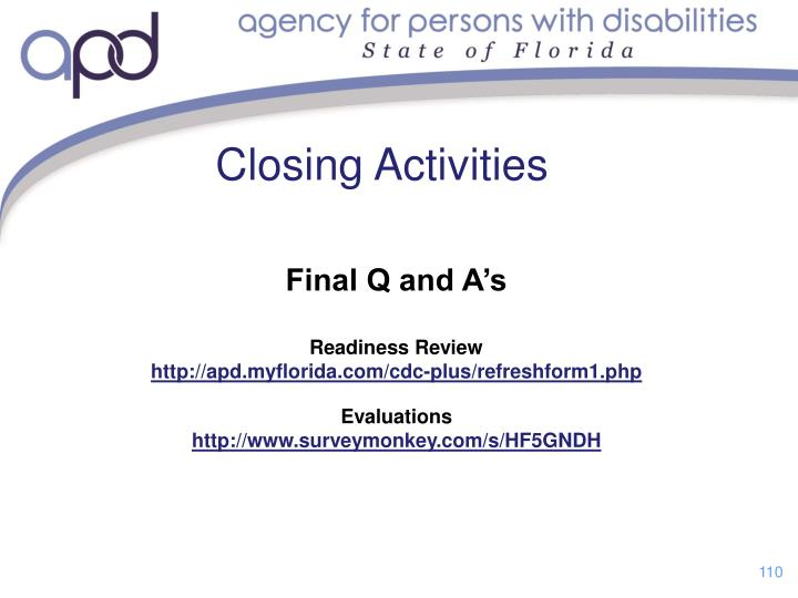 Closing Activities