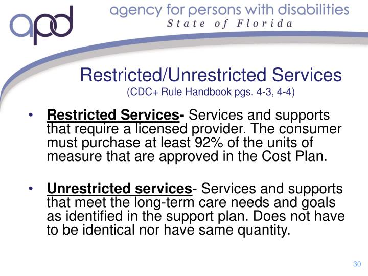 Restricted/Unrestricted Services