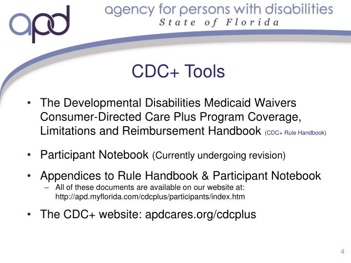 The Developmental Disabilities Medicaid Waivers Consumer-Directed Care Plus Program Coverage, Limitations and Reimbursement Handbook