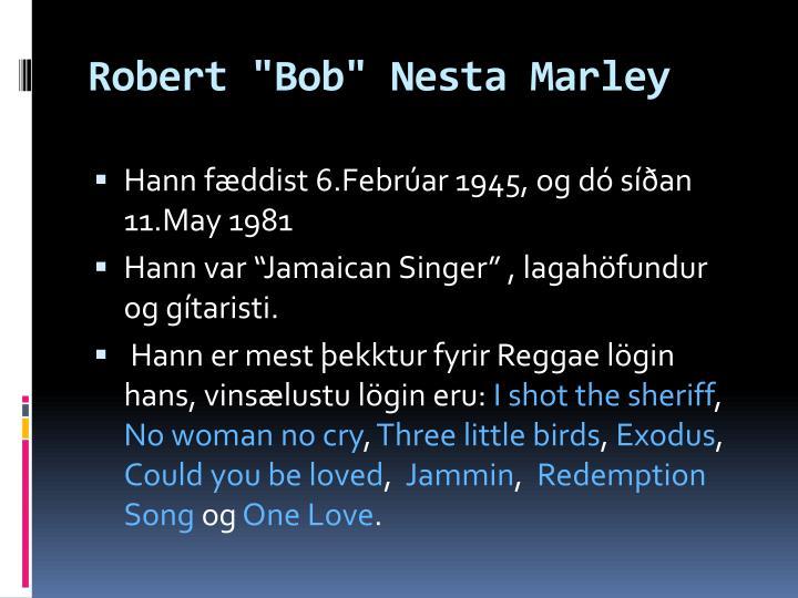 "Robert ""Bob"""