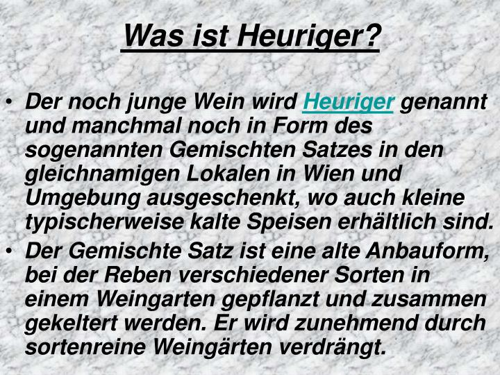Was ist Heuriger?