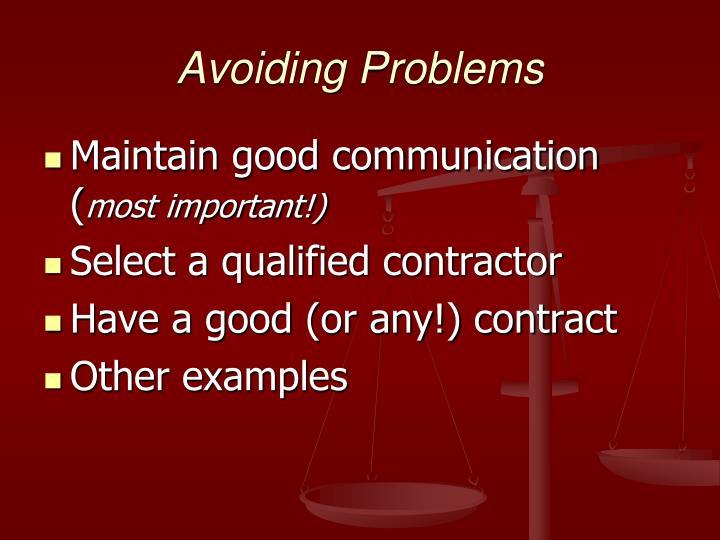 Avoiding Problems