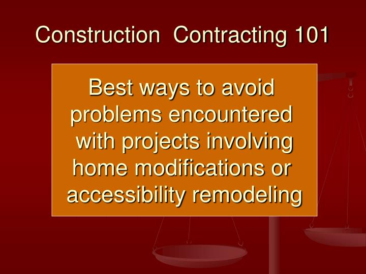 Construction  Contracting 101