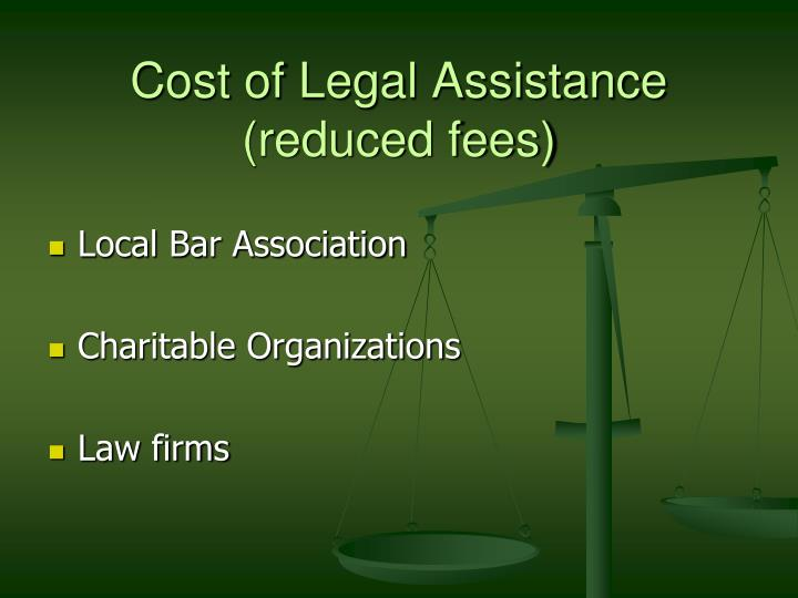 Cost of Legal Assistance