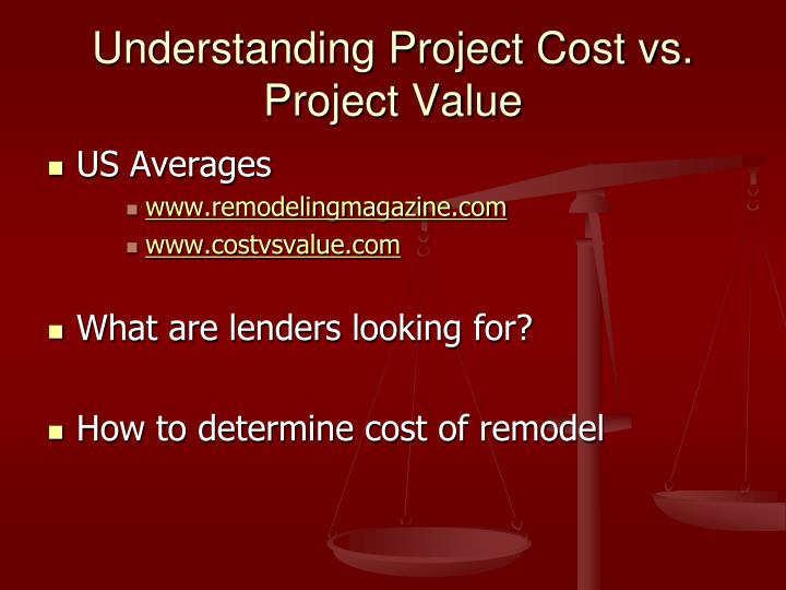 Understanding Project Cost vs. Project Value