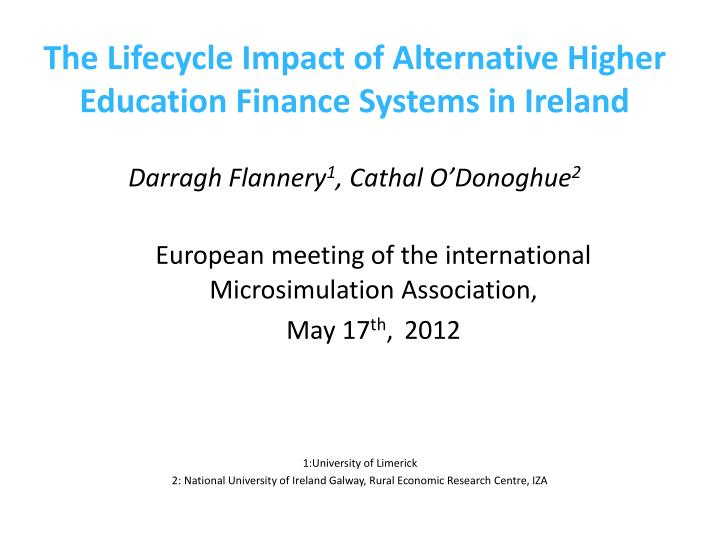 The Lifecycle Impact of Alternative Higher Education Finance Systems in Ireland