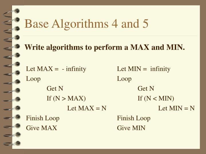 Base Algorithms 4 and 5
