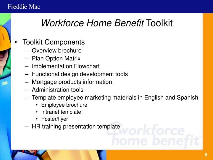 Workforce Home Benefit