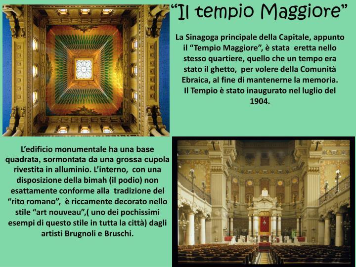 """""""Il tempio Maggiore"""""""