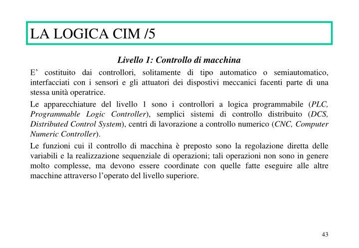 LA LOGICA CIM /5