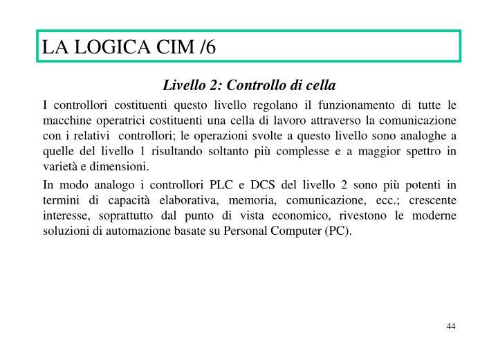 LA LOGICA CIM /6